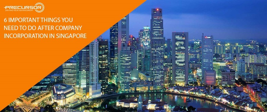 6 important things you need to do after company incorporation in Singapore